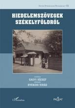 HIEDELEMSZÖVEGEK SZÉKELYFÖLDRŐL - Ebook - GAGYI JÓZSEF–DYEKISS VIRÁG