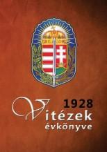 VITÉZEK ÉVKÖNYVE 1928 - Ekönyv - PEKÁR GYULA
