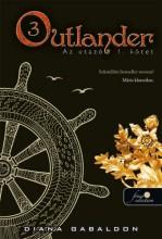OUTLANDER 3. - AZ UTAZÓ I-II. KÖTET - KÖTÖTT - Ekönyv - GABALDON, DIANA