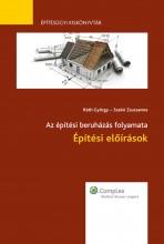 Építési előírások - Ekönyv - Szabó Zsuzsanna, Ráth György