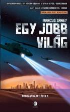 EGY JOBB VILÁG - BRILIÁNSOK TRILÓGIA 2. - Ekönyv - SAKEY, MARCUS