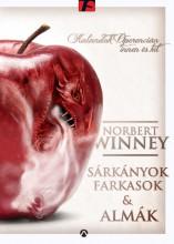 SÁRKÁNYOK, FARKASOK & ALMÁK - Ekönyv - WINNEY, NORBERT