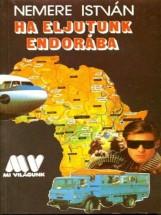 Ha eljutunk Endorába - Ekönyv - Nemere István
