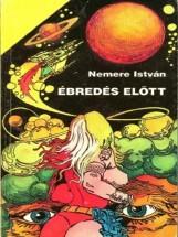 Ébredés előtt - Ekönyv - Nemere István