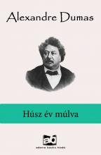 Húsz év múlva - Ekönyv - Alexandre Dumas