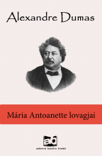 Mária Antoanette lovagjai - Ekönyv - Alexandre Dumas
