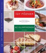 ÍGY FŐZNEK AZ OLIMPIKONOK - Ekönyv - ŐSZY-TÓTH GÁBRIEL