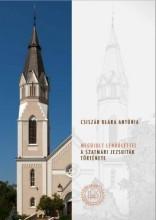 MEGÚJULT LENDÜLETTEL - A SZATMÁRI JEZSUITÁK TÖRTÉNETE - Ekönyv - CSISZÁR KLÁRA ANTÓNIA