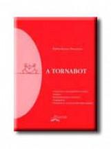 A TORNABOT - Ekönyv - PAPPNÉ GAZDAG ZSUZSANNA