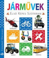 JÁRMŰVEK - ELSŐ KÉPES SZÓTÁRAM - Ekönyv - CSENGŐKERT KIADÓ