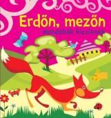 ERDŐN, MEZŐN - MONDÓKÁK KICSIKNEK (SZIVACSKÖNYV) - Ekönyv - CSENGŐKERT KIADÓ