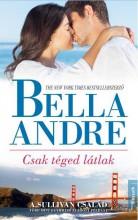 CSAK TÉGED LÁTLAK - Ekönyv - ANDRE, BELLA