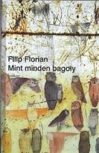 MINT MINDEN BAGOLY - Ekönyv - FLORIAN, FILIP