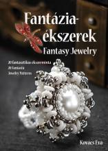 FANTÁZIAÉKSZEREK (KÉTNYELVŰ) - Ekönyv - KOVÁCS ÉVA