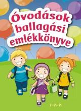 ÓVODÁSOK BALLAGÁSI EMLÉKKÖNYVE - Ekönyv - TÓTH KÖNYVKERESKEDÉS ÉS KIADÓ KFT.