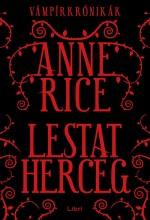 LESTAT HERCEG - VÁMPÍRKRÓNIKÁK - Ekönyv - RICE, ANNE