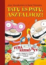 Tatu és Patu, asztalhoz! - Ekönyv - SAMI TOIVONEN/AINO HAVUKAINENTOIVONEN, SAMI