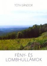 FÉNY- ÉS LOMBHULLÁMOK - ÜKH 2016 - Ekönyv - TÓTH SÁNDOR