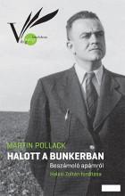 HALOTT A BUNKERBAN - BESZÁMOLÓ APÁMRÓL - Ekönyv - POLLACK, MARTIN