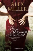 MRS. LAING UTOLSÓ CSÁBÍTÁSA - Ekönyv - MILLER, ALEX