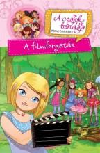 A FILMFORGATÁS - A CSAJOK BANDÁJA 3. - Ekönyv - ZANNONER, PAOLA