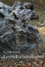 LEVELEK A TÚLVILÁGBÓL - Ebook - G. TÓTH KÁROLY