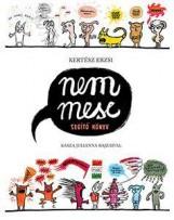 NEM MESE - SEGÍTŐ KÖNYV - ÜKH 2016 - Ekönyv - KERTÉSZ ERZSI