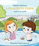 A PALACSINTA TÁBOR - ÜKH 2016 - Ekönyv - VADADI ADRIENN