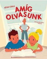 AMÍG OLVASUNK - ÜKH 2016 - MOST ÉN OLVASOK! 1. SZINT - Ekönyv - GÉVAI CSILLA