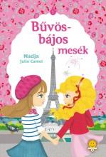BŰVÖS-BÁJOS MESÉK - Ekönyv - NADJA CAMEL, JULIE CAMEL