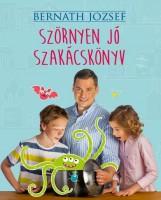 SZÖRNYEN JÓ SZAKÁCSKÖNYV - ÜKH 2016 - Ekönyv - BERNÁTH JÓZSEF