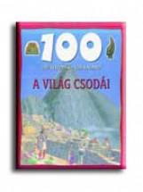 A VILÁG CSODÁI - 100 ÁLLOMÁS-100 KALAND - - Ekönyv - GULLIVER LAP- ÉS KÖNYVKIADÓ KERESKEDELMI