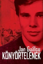 KÖNYÖRTELENEK - Ebook - GUILLOU, JAN