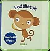 VADÁLLATOK - HABKÖNYV (KIVEHETŐ KÉPEK) - Ekönyv - MÓRA KÖNYVKIADÓ