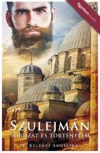 Szulejmán - Sorozat és történelem - Ekönyv - R. Kelényi Angelika