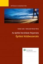 Építési közbeszerzés - Ekönyv - Várhomoki-Molnár Márta, Bodnár Zsolt
