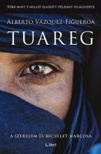 TUAREG - A SZERELEM ÉS BECSÜLET HARCOSA - Ekönyv - VÁZQUEZ-FIGUEROA, ALBERTO