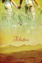 FÉLÚTON - ÜKH 2016 - Ekönyv - WHITE CLAYPOTE, BARBARA