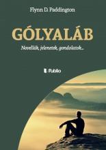 Gólyaláb - Ekönyv - Flynn D. Paddington