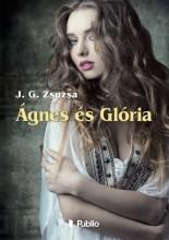 Ágnes és Glória - Ekönyv - J. G. Zsuzsa