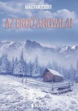 AZ ERDŐ ANGYALAI - Ekönyv - MAGYAR ZSOLT