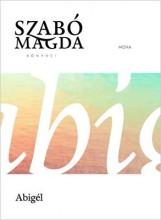 ABIGÉL -  ÉLETMŰ SOROZAT - Ekönyv - SZABÓ MAGDA