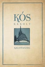 KALOTASZEG - ÜKH 2016 - - Ebook - KÓS KÁROLY
