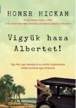 VIGYÜK HAZA ALBERTET! - Ekönyv - HICKAM, HOMER