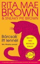 BÁRCSAK ITT LENNÉL - MRS. MURPHY SOROZAT - Ekönyv - BROWN,  RITA MAE-BRORWN, SNEAKY PIE