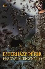 HASNYÁLMIRIGYNAPLÓ - ÜKH 2016 - Ekönyv - ESTERHÁZY PÉTER