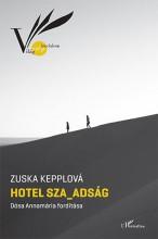 HOTEL SZA_ADSÁG - Ekönyv - KEPPLOVÁ, ZUSKA