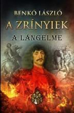 A ZRÍNYIEK II. - A LÁNGELME - Ekönyv - BENKŐ LÁSZLÓ