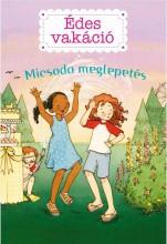 ÉDES VAKÁCIÓ 2. - MICSODA MEGLEPETÉS! - Ekönyv - HANNIGAN, KATE
