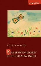 KOLLEKTÍV EMLÉKEZET ÉS HOLOKAUSZTMÚLT - ÜKH 2016 - Ebook - KOVÁCS MÓNIKA